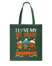 I LOVE MY 1ST GRADE GINGERBREADS Tote Bag thumbnail