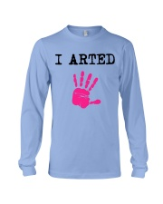I Arted T-Shirt Long Sleeve Tee thumbnail