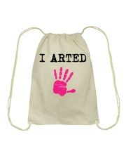 I Arted T-Shirt Drawstring Bag front