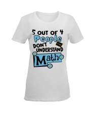 5 OUT OF 4 PEOPLE DON'T UNDERSTAND MATH Ladies T-Shirt women-premium-crewneck-shirt-front
