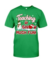 Teaching is snow much fun Classic T-Shirt front
