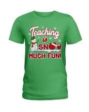 Teaching is snow much fun Ladies T-Shirt thumbnail