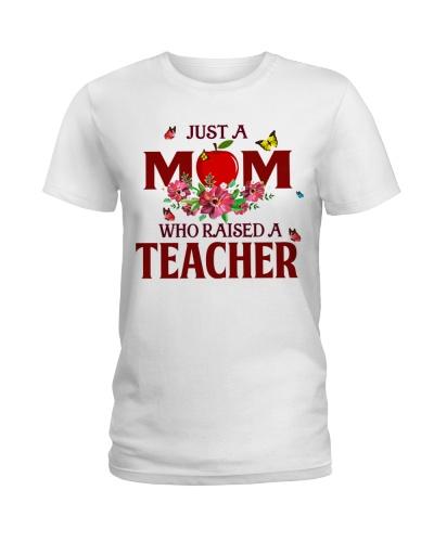 Just a Mom who raised a Teacher