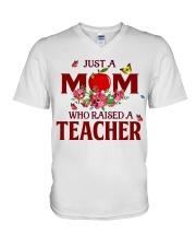 Just a Mom who raised a Teacher V-Neck T-Shirt thumbnail