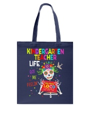 KINDERGARTEN TEACHER LIFE Tote Bag thumbnail