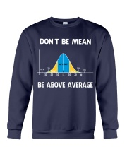 don't be mean be above average Crewneck Sweatshirt thumbnail