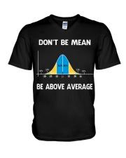 don't be mean be above average V-Neck T-Shirt thumbnail