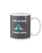 don't be mean be above average Mug thumbnail