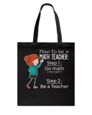 HOW TO BE A MATH TEACHER Tote Bag thumbnail
