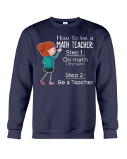 HOW TO BE A MATH TEACHER Crewneck Sweatshirt thumbnail