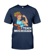 I TEACH MICHIGAN Classic T-Shirt tile