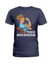 I TEACH MICHIGAN Ladies T-Shirt thumbnail