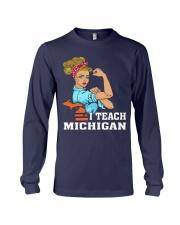 I TEACH MICHIGAN Long Sleeve Tee thumbnail