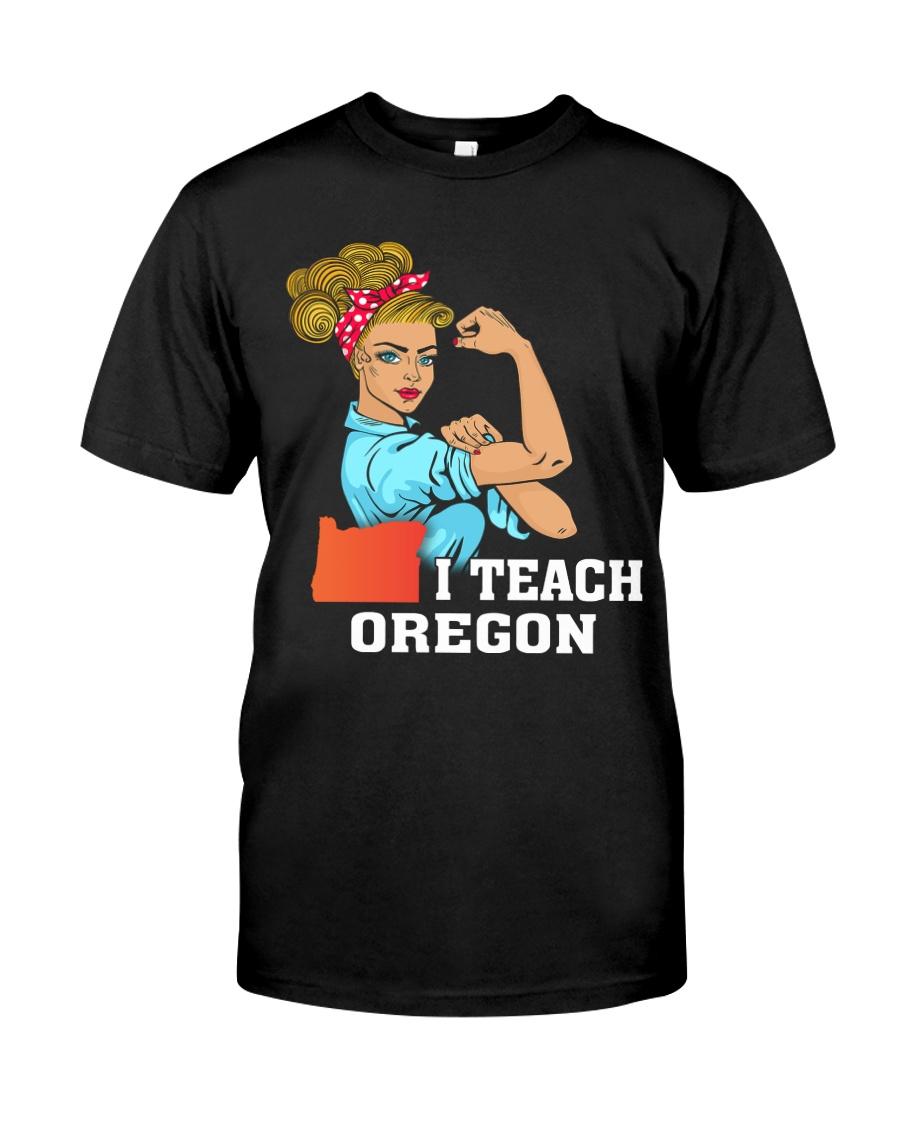 I TEACH OREGON Classic T-Shirt