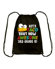 LET'S TACO BOUT HOW AWESOME 3RD GRADE IS Drawstring Bag thumbnail