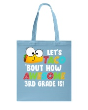 LET'S TACO BOUT HOW AWESOME 3RD GRADE IS Tote Bag thumbnail