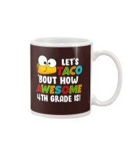 LET'S TACO BOUT HOW AWESOME 3RD GRADE IS Mug thumbnail
