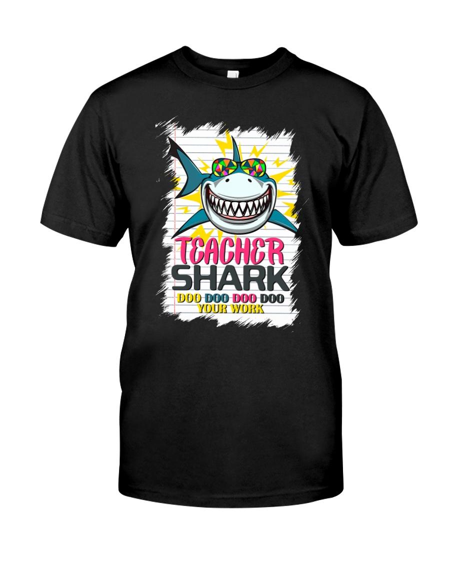 Teacher Shark Do Do Do Do Your Work Classic T-Shirt