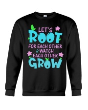 Let's root for each other watch each other grow Crewneck Sweatshirt thumbnail