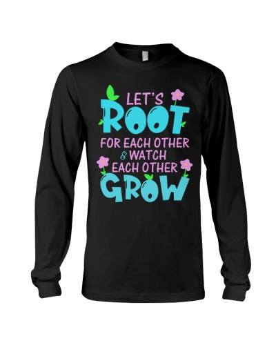 Let's root for each other watch each other grow
