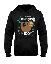 I'VE BEEN HANGING OUT FOR 100 DAYS Hooded Sweatshirt tile