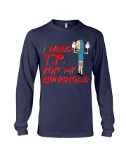 I Need TP for my bunghole Long Sleeve Tee thumbnail