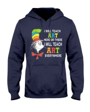 I WILL TEACH ART EVERYWHERE Hooded Sweatshirt thumbnail