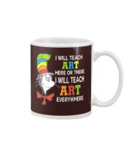 I WILL TEACH ART EVERYWHERE Mug thumbnail