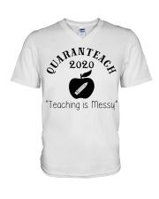 QUARANTEACH 2020 Teaching is messy V-Neck T-Shirt thumbnail