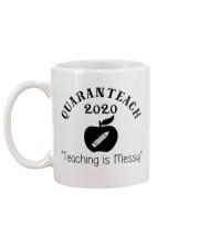 QUARANTEACH 2020 Teaching is messy Mug back