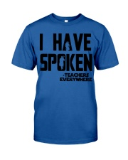 TEACHERS EVERYWHERE Classic T-Shirt front