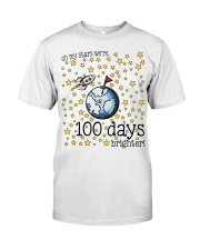 OH MY STARS WE ARE 100 DAYS BRIGHTER Classic T-Shirt front