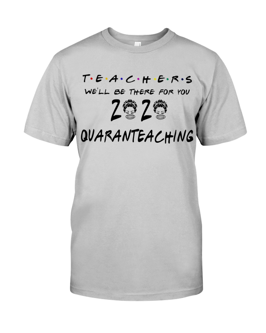 Teachers 2020 QUARANTEACHING Classic T-Shirt
