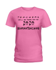 Teachers 2020 QUARANTEACHING Ladies T-Shirt thumbnail