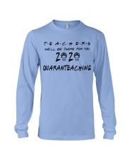 Teachers 2020 QUARANTEACHING Long Sleeve Tee thumbnail