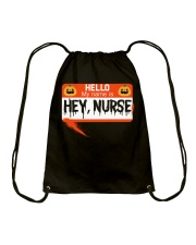HELLO MY NAME IS HEY NURSE Drawstring Bag tile