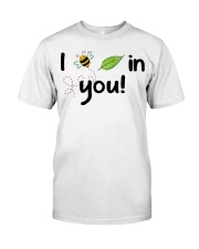 I believe in you Classic T-Shirt front