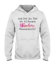 we all became Teachers Hooded Sweatshirt thumbnail
