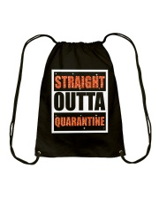 STRAIGHT OUTTA QUARANTINE Drawstring Bag thumbnail