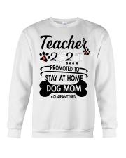 Teacher 2020 - Stay at home Dog Mom  Crewneck Sweatshirt thumbnail
