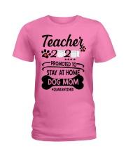 Teacher 2020 - Stay at home Dog Mom  Ladies T-Shirt thumbnail