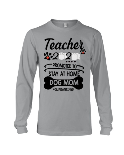 Teacher 2020 - Stay at home Dog Mom