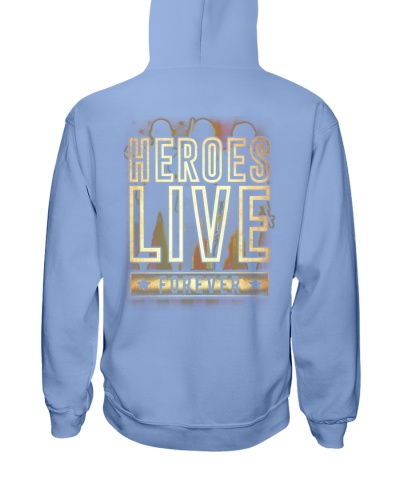 Heroes Live Forever