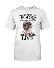 SHE READS BOOKS AS ONE WOULD REATHE AIR Classic T-Shirt front