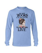 SHE READS BOOKS AS ONE WOULD REATHE AIR Long Sleeve Tee thumbnail