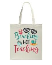 Beaching not Teaching Tote Bag thumbnail
