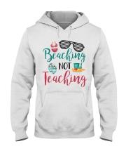 Beaching not Teaching Hooded Sweatshirt thumbnail