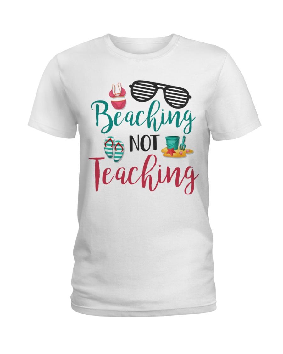 Beaching not Teaching Ladies T-Shirt