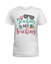 Beaching not Teaching Ladies T-Shirt front