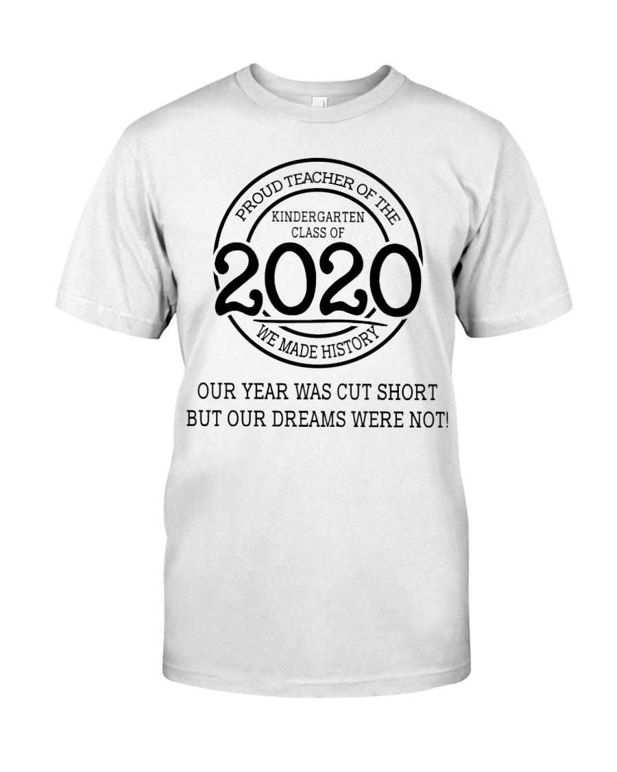 Kindergarten class of 2020 Classic T-Shirt